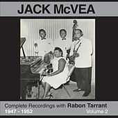 Complete Recordings 1947 - 1952 (feat. Rabon Tarrant) Vol. 2 by Jack McVea