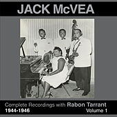 Complete Recordings 1944 - 1946 (feat. Rabon Tarrant) Vol. 1 by Jack McVea