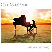 Calm Music Guru: Peaceful Piano Songs for Relaxation, Meditation and Stress Release by Relaxed Piano Music