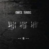 15 Años (En Vivo) de Once Tiros