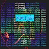 Neon Lights by Kevin George