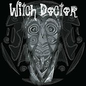 Witch Doctor de Witchdoctor