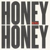 Big Man by HoneyHoney
