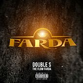 The Flow Farda by Double S
