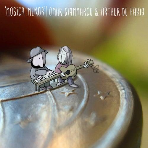 Música Menor by Omar Giammarco & Arthur de Faria