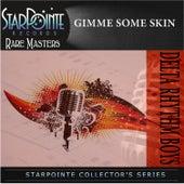 Gimme Some Skin by Delta Rhythm Boys