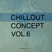 Chillout Concept Vol. 6 by Various Artists