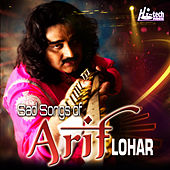 Sad Songs of Arif Lohar by Arif Lohar