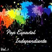 Pop Español Independiente Vol. 1 by Various Artists