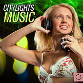 Citylights Music by Various Artists