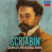 Scriabin: Complete Orchestral Works von Various Artists