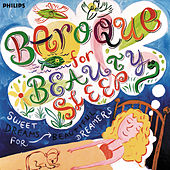 Baroque for Beauty Sleep - Sweet Dreams for Beautiful Dreamers von Various Artists