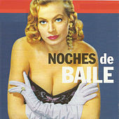 Noches de Baile by Various Artists