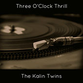 Three O'clock Thrill by Kalin Twins