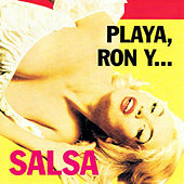 Playa, Ron Y ... Salsa by Various Artists