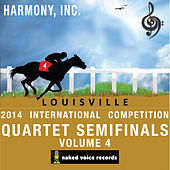 Harmony, Incorporated - 2014 International Convention & Contests - Quartet Semi-Finals Volume 4 von Various Artists