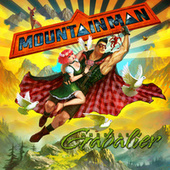 Mountain Man von Andreas Gabalier