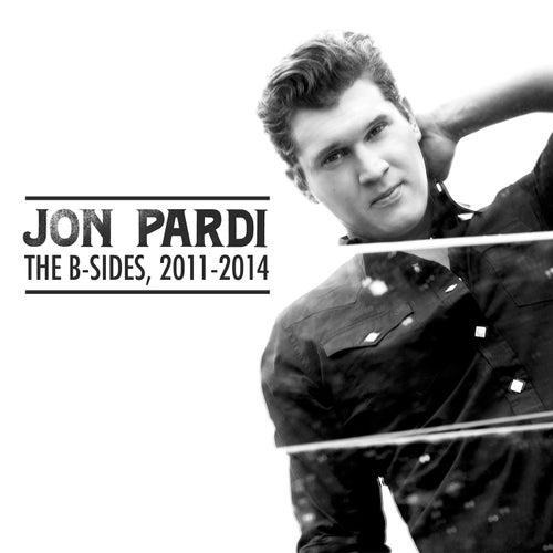 The B-Sides, 2011-2014 by Jon Pardi