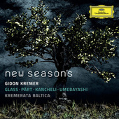 New Seasons - Glass, Pärt, Kancheli, Umebayashi von Gidon Kremer