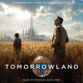 Tomorrowland by Michael Giacchino