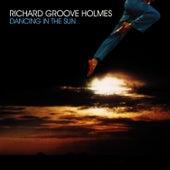 Dancing In The Sun de Richard Groove Holmes
