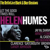 Let The Good Times Roll by Helen Humes
