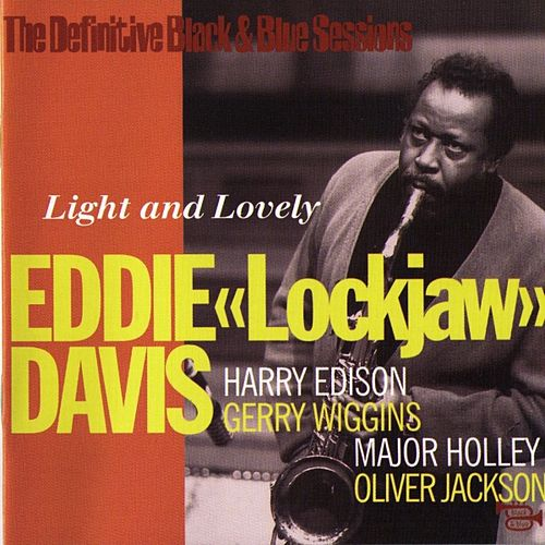 Light And Lovely by Eddie 'Lockjaw' Davis