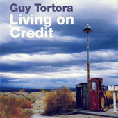 Living On Credit by Guy Tortora