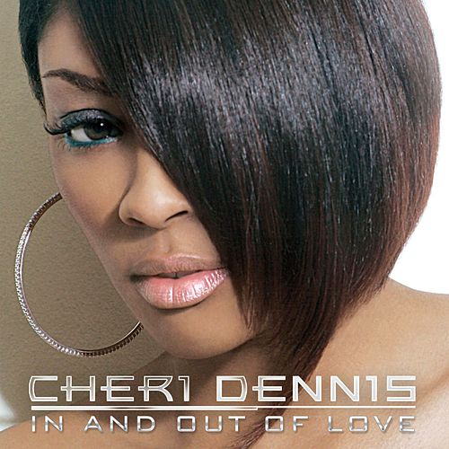 In And Out Of Love by Cheri Dennis