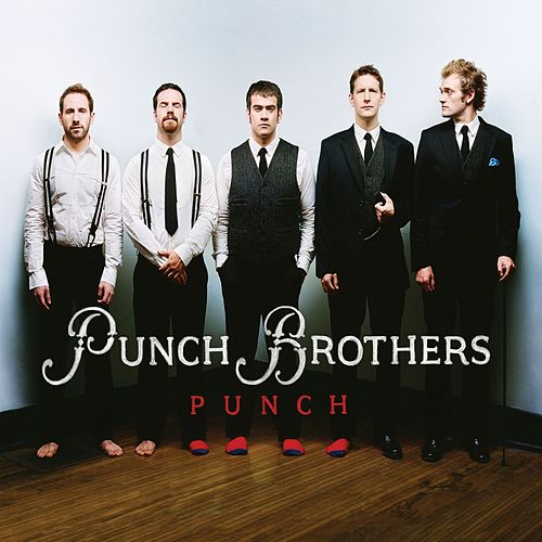 Punch by Punch Brothers