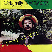 Originally Mr. Clarke by Johnny Clarke