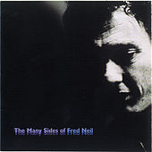 The Many Sides Of Fred Neil von Fred Neil
