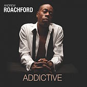 Addictive by Andrew Roachford