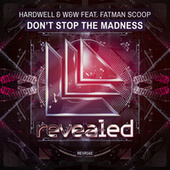 Don't Stop the Madness by Fatman Scoop