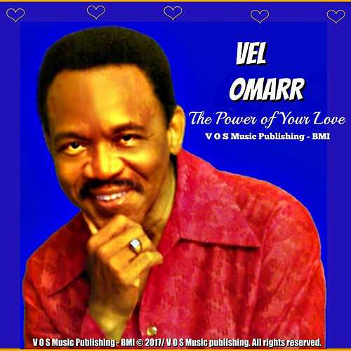 The Power of Your Love by Vel Omarr
