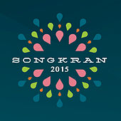 Songkran Festival 2015 by Various Artists