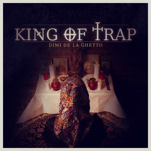 King of Trap by De La Ghetto