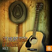 The Golden Years of Country, Vol. 2 de Various Artists
