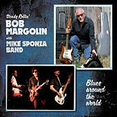 Blues Around the World (Steady Rollin') de Bob Margolin