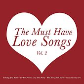 The Must Have Love Songs, Vol. 2 by Various Artists