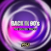 Back in 90's (The Golden Tracks) by Various Artists