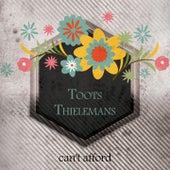 Cant Afford von Toots Thielemans