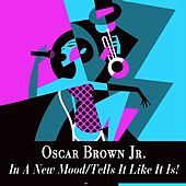In a New Mood / Tells It Like It Is! by Oscar Brown Jr.