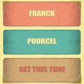 Get This Tune von Franck Pourcel