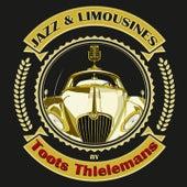 Jazz & Limousines by Toots Thielemans von Toots Thielemans