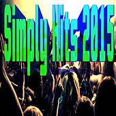 Simply Hits 2015 von Various Artists