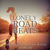 Lonely Road Beats, Vol. 1 (Progressive House Music) by Various Artists