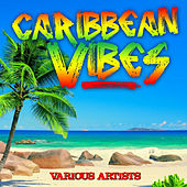 Caribbean Vibes by Various Artists
