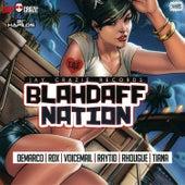 BlahDaff Nation Riddim by Various Artists