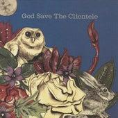 God Save the Clientele de The Clientele